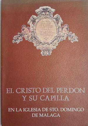EL CRISTO DEL PERDON Y SU CAPILLA