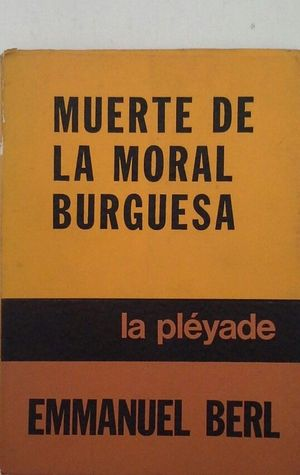MUERTE DE LA MORAL BURGUESA