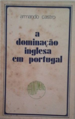 A DOMINAÇAO INGLESA EM PORTUGAL