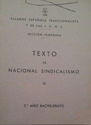 TEXTO DE NACIONAL SINDICALISMO - 2º AÑO DE BACHILLERATO - SECCIÓN FEMENINA - FALANGE ESPAÑOLA TRADICIONALISTA Y DE LAS JONS