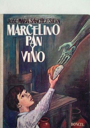 MARCELINO PAN Y VINO (LAS TRES HISTORIAS)