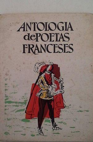 ANTOLOGÍA DE POETAS FRANCESES