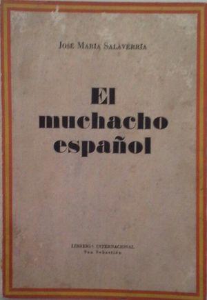 EL MUCHACHO ESPAÑOL