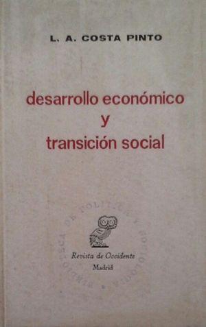DESARROLLO ECONÓMICO Y TRANSICIÓN SOCIAL