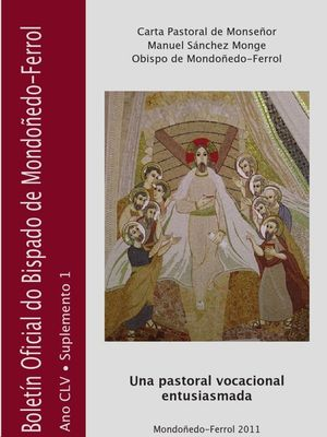 BOLETIN OFICIAL DO BISPADO DE MONDOÑEDO - FERROL  ANO CLV  SUPLEMENTO 1