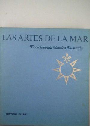 LAS ARTES DE LA MAR - ENCICLOPEDIA NÁUTICA ILUSTRADA