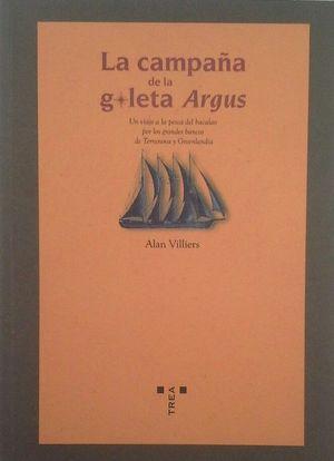 LA CAMPAÑA DE LA GOLETA ARGUS - UN VIAJE A LA PESCA DEL BACALAO POR LOS GRANDES BANCOS DE TERRANOVA Y GROENLANDIA