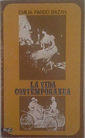 LA VIDA CONTEMPORÁNEA (1896-1915)