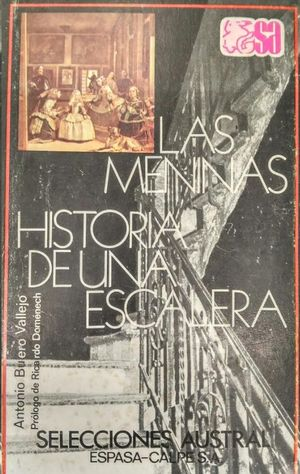 LAS MENINAS  HISTORIA DE UNA ESCALERA