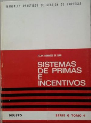 SISTEMAS DE PRIMAS E INCENTIVOS