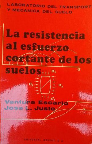 LA RESISTENCIA AL ESFUERZO CORTANTE DE LOS SUELOS