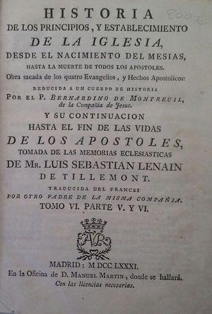 HISTORIA DE LOS PRINCIPIOS, Y ESTABLECIMIENTO DE LA IGLESIA, DESDE EL NACIMIENTO DEL MESÍAS HASTA L MUERTE DE LOS DOCE APÓSTOLES