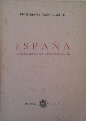 ESPAÑA (PANORAMA DE LA VIDA ESPIRITUAL)