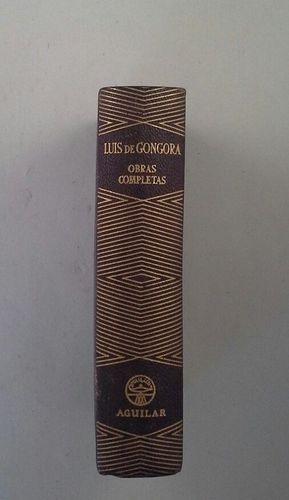 OBRAS COMPLETAS DE LUIS DE GÓNGORA Y ARGOTE