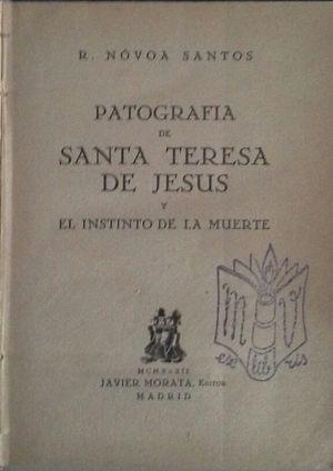 PATOGRAFÍA DE SANTA TERESA DE JESÚS Y EL INSTINTO DE LA MUERTE