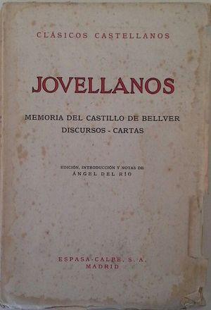 MEMORIAS DEL CASTILLO DE BELLVER - DISCURSOS - CARTAS