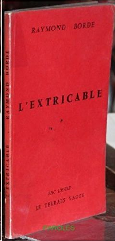 L EXTRICABLE