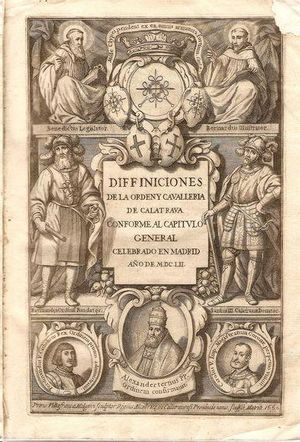 DIFINICIONES DE LA ORDEN, Y CAVALLERIA DE CALATRAVA.