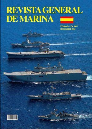REVISTA GENERAL DE MARINA  DICIEMBRE 2011 TOMO 261