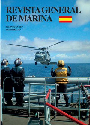 REVISTA GENERAL DE MARINA  DICIEMBRE 2010  TOMO 259