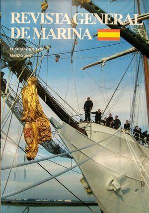 REVISTA GENERAL DE MARINA  MARZO 2009  TOMO 256