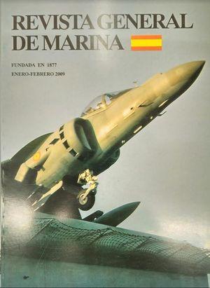REVISTA GENERAL DE MARINA  ENERO-FEBRERO 2009  TOMO 256