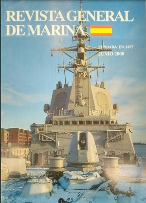 REVISTA GENERAL DE MARINA  JUNIO 2008 TOMO 254