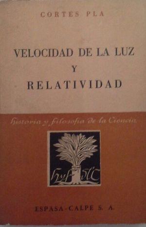 VELOCIDAD DE LA LUZ Y RELATIVIDAD