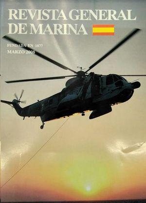 REVISTA GENERAL DE MARINA  MARZO 2008  TOMO 254