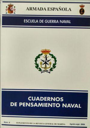 CUADERNOS DE PENSAMIENTO NAVAL  Nº 8  AGOSTO-SEPT. 2008