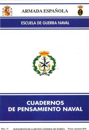 CUADERNOS DE PENSAMIENTO NAVAL  Nº 11  PRIMER SEMESTRE 2010