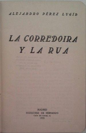 LA CORREDOIRA Y LA RÚA