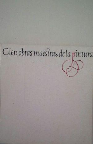 CIEN OBRAS MAESTRAS DE LA PINTURA