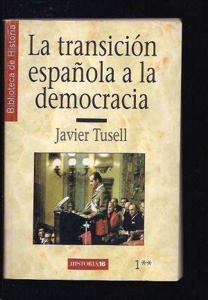 LA TRANSICION ESPAÑOLA A LA DEMOCRACIA
