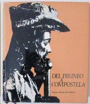 DEL PIRINEO A COMPOSTELA