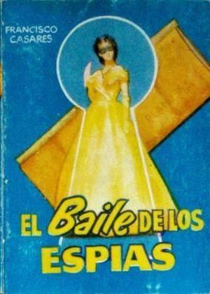 EL BAILE DE LOS ESPIAS- PULGA 295