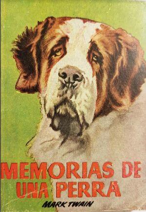 MEMORIAS  DE UNA PERRA