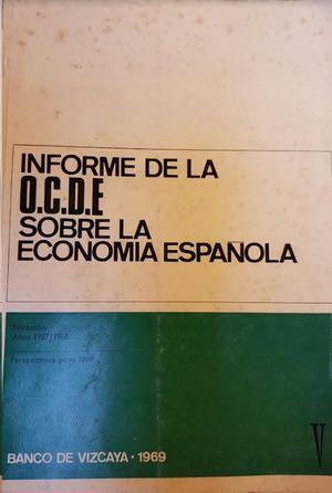 INFORME DE LA O.C.D.E SOBRE LA ECONOMIA ESPAÑOLA