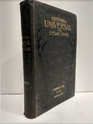HISTORIA UNIVERSAL TOMO VI  POR CESAR CANTU