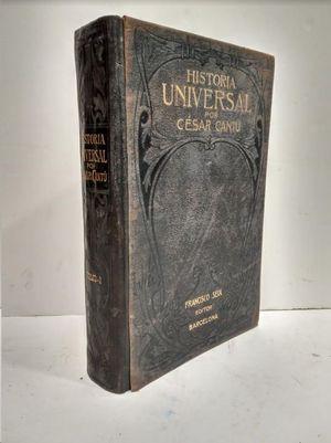 HISTORIA UNIVERSAL  TOMO I  POR CESAR CANTU