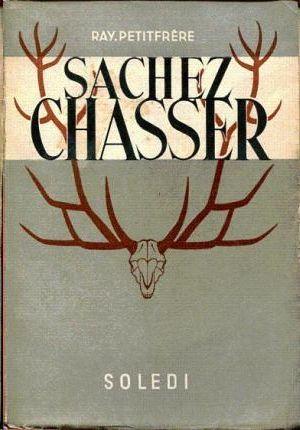 SACHEZ CHASSER