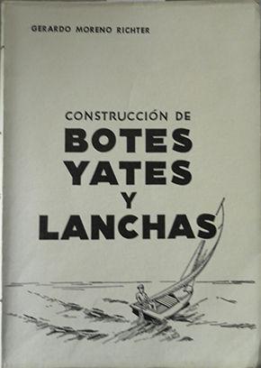 CONSTRUCCION DE BOTES, YATES Y LANCHAS