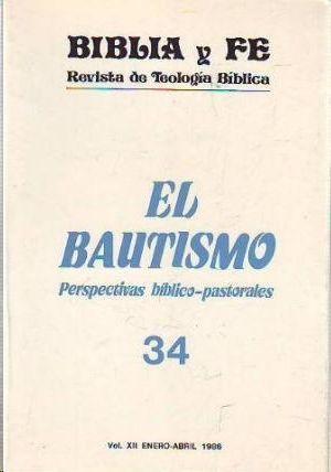 BIBLIA Y FE -EL BAUTISMO