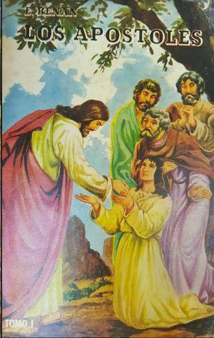 LOS APOSTOLES - TOMO I