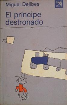EL PRÍNCIPE DESTRONADO