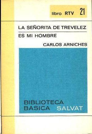 LA SEÑORITA DE TREVELEZ ES MI HOMBRE Nº 21