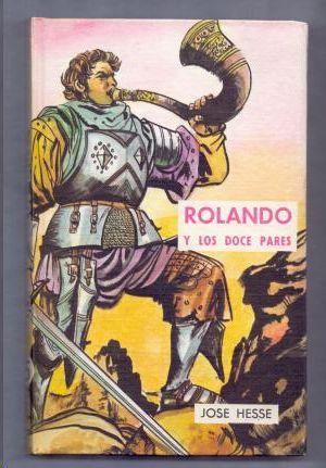 ROLANDO Y LOS DOCE PARES