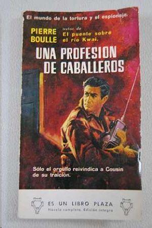 UNA PROFESION DE CABALLEROS