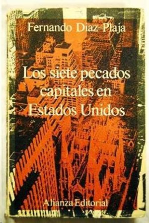 LOS SIETE PECADOS CAPITALES EN ESTADOS UNIDOS