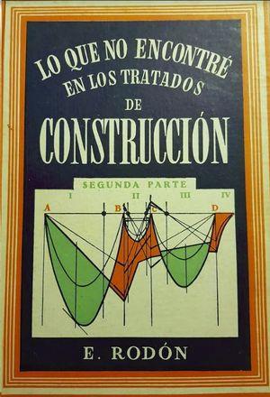 LO QUE NO ENCONTRE EN LOS TRATADOS DE CONSTRUCCION